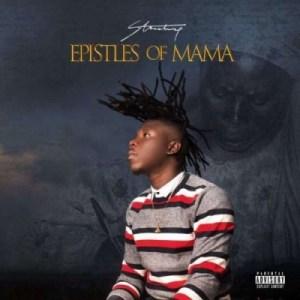 Epistles Of Mama BY Stonebwoy